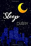 Sleep Diary: Practical notebook for taking notes of your dreams and sleeping experience | Practice lucid dreaming
