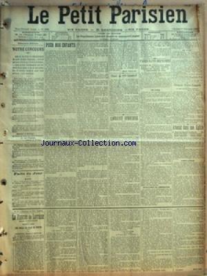 PETIT PARISIEN (LE) [No 9865] du 01/11/1903 - NOTRE CONCOURS - FAITS DU JOUR - POUR NOS ENFANTS PAR JEAN FROLLO - DEPART DU COMTE LAMSDORFF - LA FRANCE AFRICAINE - PARIS SANS DEPECHES - INTERRUPTION DES COMMUNICATIONS TELEGRAPHIQUES - HUIT HEURES D'ISOLEMENT - L'INFLUENCE DES COURANTS TELLURIQUES - A L'ADMINISTRATION DES POSTES - CEREMONIE FRANCO-ESPAGNOLE - ATTENTAT DANS UNE EGLISE - A SAINT-JEAN-BAPTISTE DE BELLEVILLE - EXPLOSION D'UN ENGIN - VIOLENTE PANIQUE - DEGATS IMPORTANTS - ENFANTS BLE
