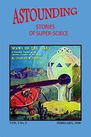 [Astounding Stories of Super-Science (Vol. I No. 2 February, 1930)] (By (author) Victor Rousseau , By (author) Capt S P Meek , Illustrated by H W Wessolowski) [published: February, 2014]