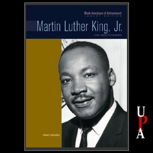 Black Americans of Achievement: Martin Luther King, Jr. audiobook cover art