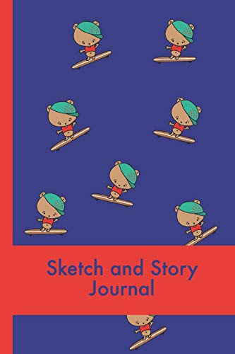 Cute Bear on Skateboard Sketch and Story: A funny animal skateboarder in a baseball cap draw and write journal for kids! One blank page for drawing ... and creative notebook for children.