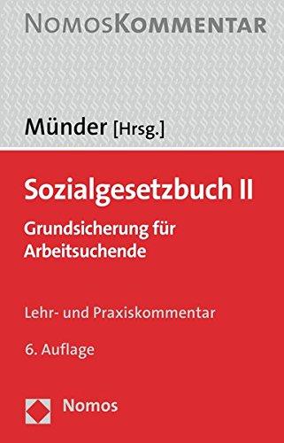 Sozialgesetzbuch II: Grundsicherung für Arbeitsuchende: Grundsicherung Fur Arbeitsuchende