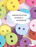 Sewing/Quilting Journal & Scrapbook