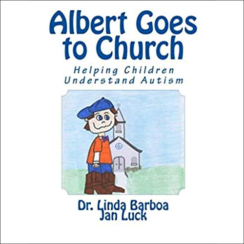 Albert Goes to Church: Helping Children Understand Autism (Helping Children Learn, Volume 6)  By  cover art