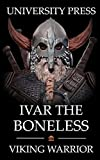 Ivar the Boneless: Viking Warrior