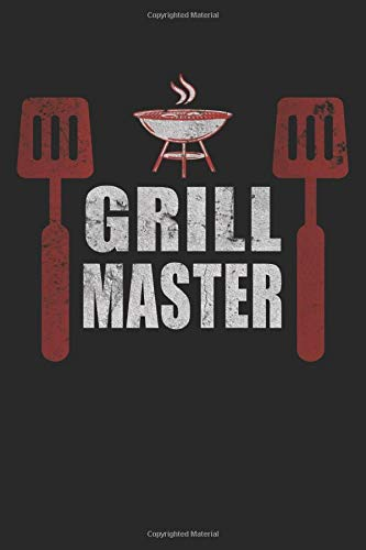 Grillmaster Grill Master Grillmeister Grillfest grilling: Notebook - notebook - notepad - diary - planner - grid - dotted notebook - 6 x 9 inches (15.24 x 22.86 cm) - 120 pages