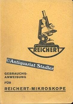 Gebrauchsanweisung für Reichert-Mikroskope (Mikro 523 d).