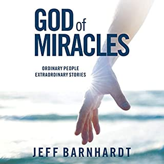 God of Miracles: Ordinary People Extraordinary Stories audiobook cover art