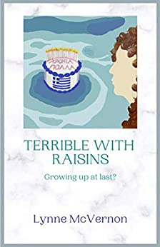 Terrible With Raisins by [Lynne McVernon]