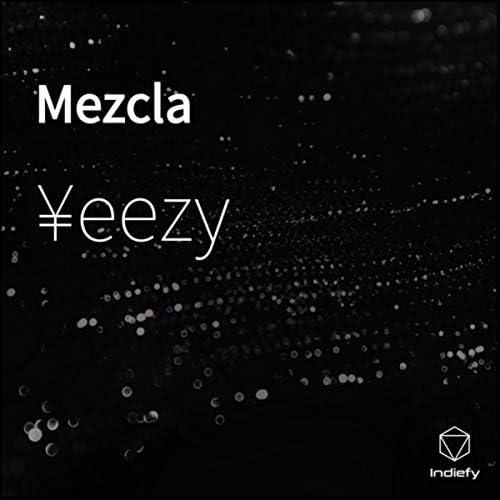 ¥eezy feat. Tyger gerals