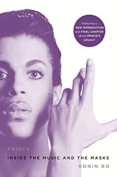 Prince: Inside the Music and the Masks by [Ronin Ro]