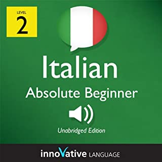 Learn Italian - Level 2: Absolute Beginner Italian, Volume 1: Lessons 1-25     Absolute Beginner Italian #1              Autor:                                                                                                                                 Innovative Language Learning                               Sprecher:                                                                                                                                 ItalianPod101.com                      Spieldauer: 4 Std. und 43 Min.     Noch nicht bewertet     Gesamt 0,0