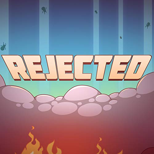 Rejected (Rapture Rejects)