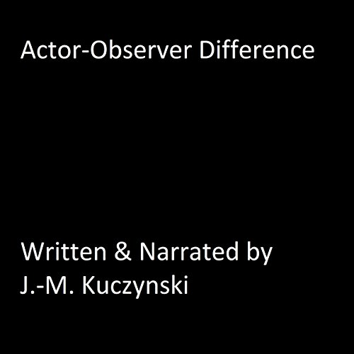 Actor-Observer Difference audiobook cover art
