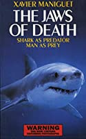 The Jaws of Death: Sharks as Predator, Man as Prey