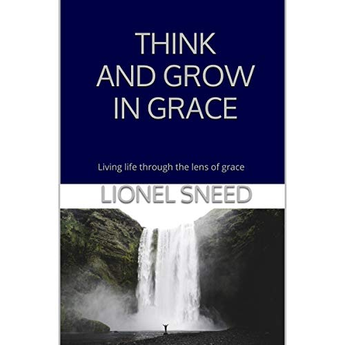 Think and Grow in Grace audiobook cover art