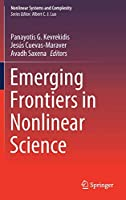 Emerging Frontiers in Nonlinear Science (Nonlinear Systems and Complexity (32))