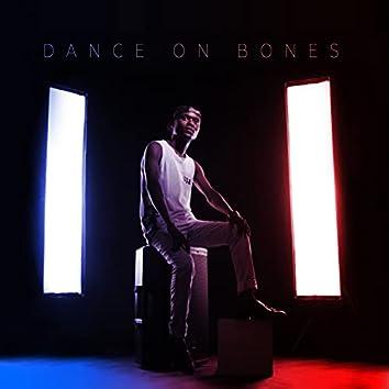 Dance on Bones