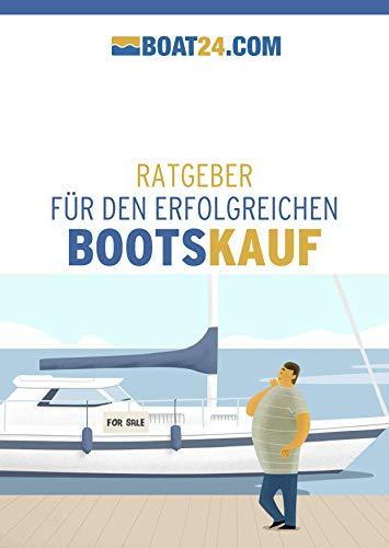 boat24.com: Boot kaufen: Ratgeber für den erfolgreichen Bootskauf