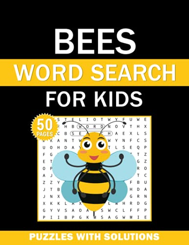 Bees Word Search For Kids: Bees Word Search Book for Kids with a Huge Supply and Solutions of Puzzless