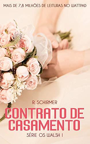 Contrato de Casamento: Série Os Walsh 1