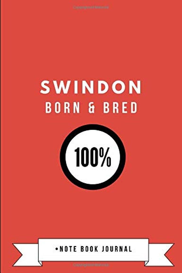 列車ランク問い合わせるSwindon Born & Bred 100% ? Note Book Journal