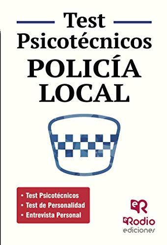 Test Psicotécnicos. Policía Local (OPOSICIONES nº 1)