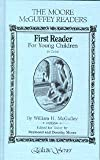 First Reader for Young Children (The Moore McGuffey Readers)