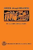 Greek Through Reading (Greek Language)