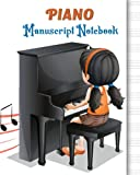Piano Manuscript For Kids: My first piano adventure writing book | Blank Sheet Music Notebook Gift fo Kids | Wide Staff 8'x10' |- 125 Pages | Staff Paper Notebook, Song Writing Journal