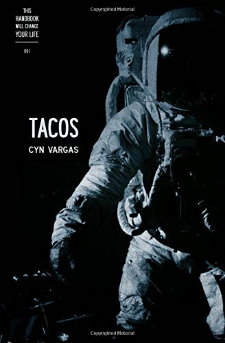 This Handbook Will Change Your Life 001 - TACOS: Volume 1