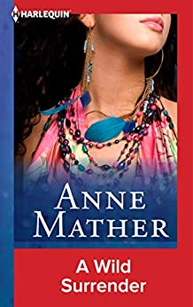 A Wild Surrender by [Anne Mather]