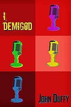 I, DemiGod by [John Duffy]