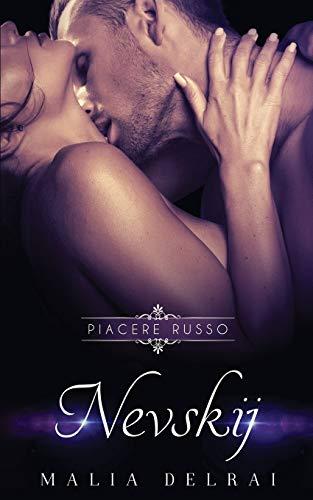 Nevskij (Piacere Russo) (Volume 3) (Italian Edition)