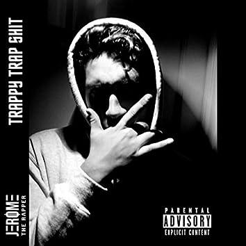 Trappy Trap Shit (Demo)