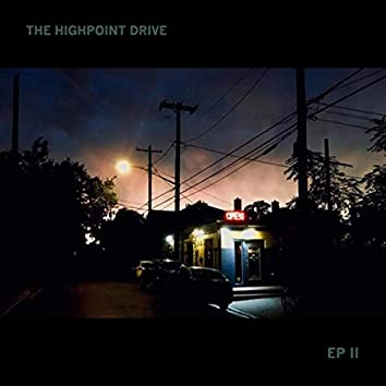 The Highpoint Drive EP II