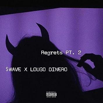 Regrets Pt. 2
