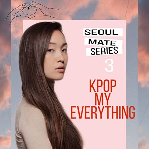 K-Pop My Everything audiobook cover art