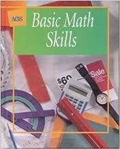 BASIC MATH SKILLS STUDENT TEXT 2001C (Ags Math for Consumer)