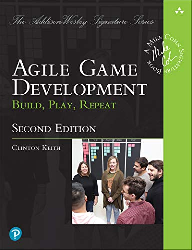 Agile Game Development: Build, Play, Repeat (English Edition)