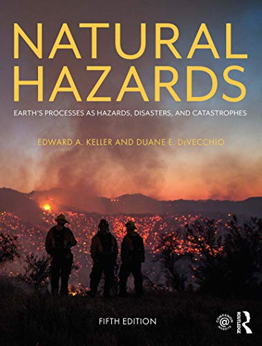 Natural Hazards: Earth's Processes as Hazards, Disasters, and Catastrophes (English Edition)