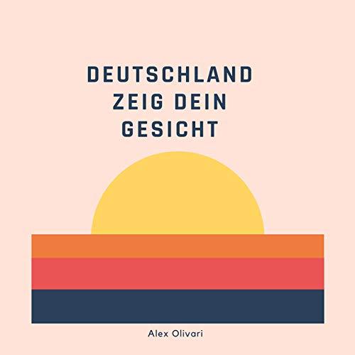 Deutschland zeig dein Gesicht