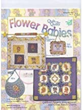 SALE On $39.95 Flower Babies: Quik Cross Stitch Quilts with Machine Embroidery CD (The Vermillion Stitchery's Quik Cross Stitch Quilts with Machine Embroidery CD, Quik Cross Stitch Quilts [Book (804 and 805 CD) 12-page paperback and CD])