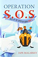 Operation S.O.S.: Tales of the Super Sib Squad (Book 2)