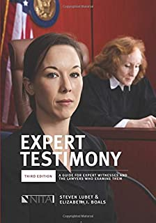 Expert Testimony: Third Edition A Guide For Expert Witnesses and the Lawyers Who Examine Them (Nita)