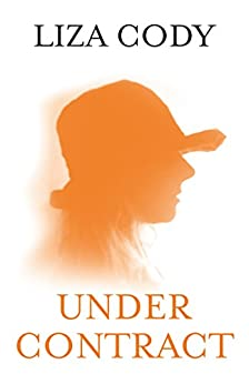 Under Contract (Anna Lee Mysteries Book 5) by [Liza Cody]