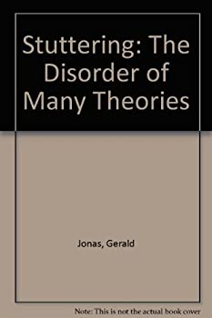 Stuttering: The Disorder of Many Theories 0374514291 Book Cover