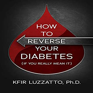 How to Reverse Your Diabetes (If You Really Mean It) audiobook cover art