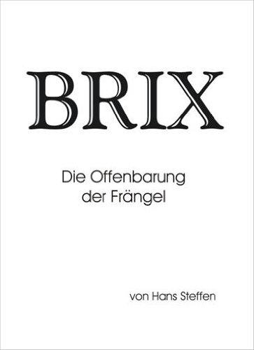 BRIX (Die Offenbarung der Frängel 1) (German Edition)