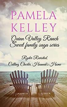 Quinn Valley Ranch Pamela Kelley: Three Book Collection (Sweet Family Saga Series) by [Pamela M. Kelley]